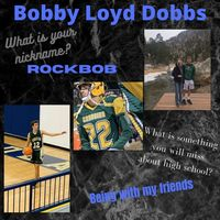 Bobby Loyd Dobbs Senior Highlight